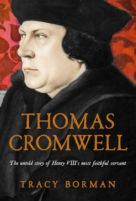 Tracy Borman - Thomas Cromwell