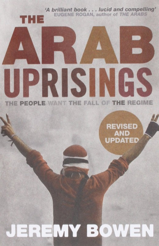 Jeremy Bowen - Arab Uprising