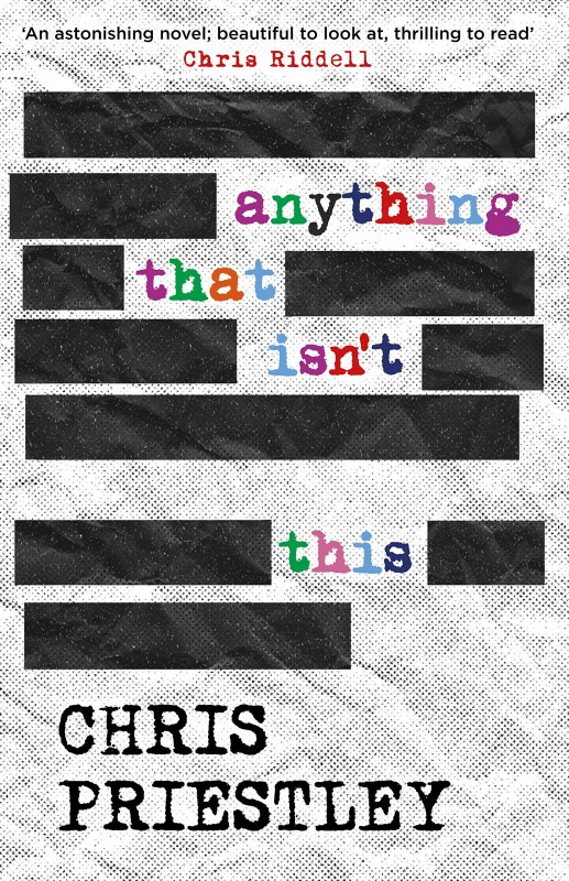Chris Priestley - Anything That Isn't This