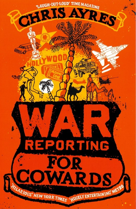 Chris Ayres - War Reporting for Cowards Preferred Hachette