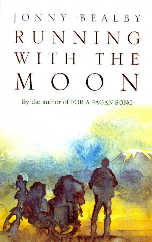 John Bealby - Running with the Moon