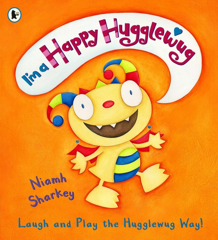 Niamh Sharkey-I'm a Happy Hugglewug