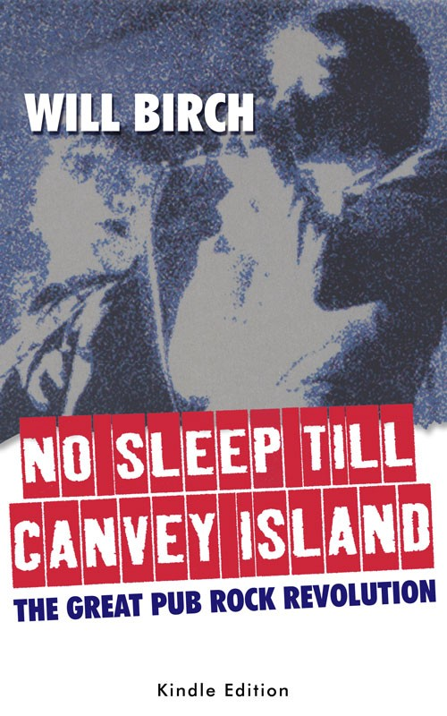 Will Birch - No Sleep Till Canvey Island