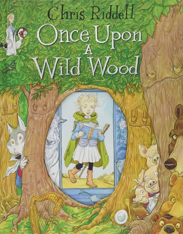 Chris Riddell - Once Upon a Wild Wood
