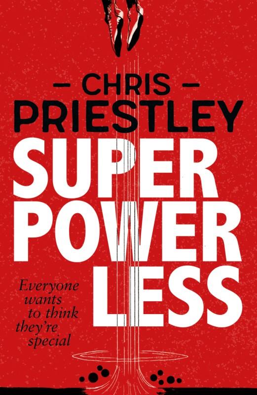 Chris Priestley - Superpowerless