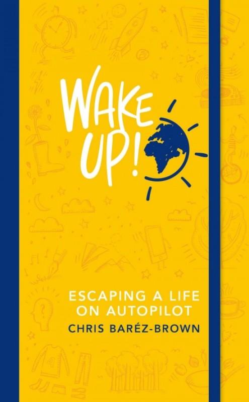 Chris Barez-Brown - Wake Up! (preferred)