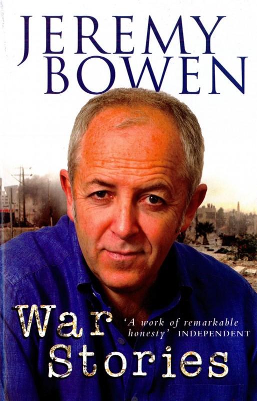 Jeremy Bowen - War Stories