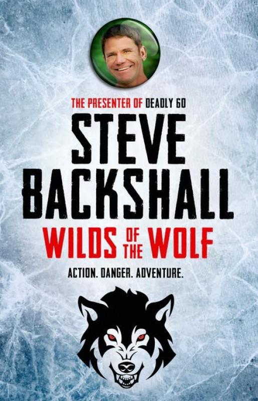 Steve Backshall - Wilds of the Wolf