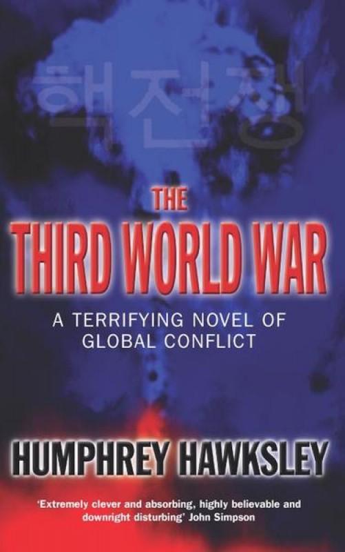 The Third World War - Humphrey Hawksley