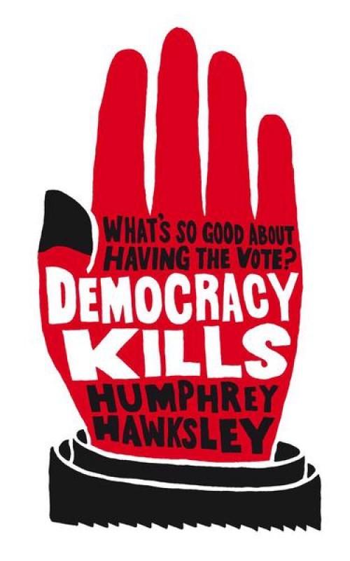Democracy - Humphrey Hawksley